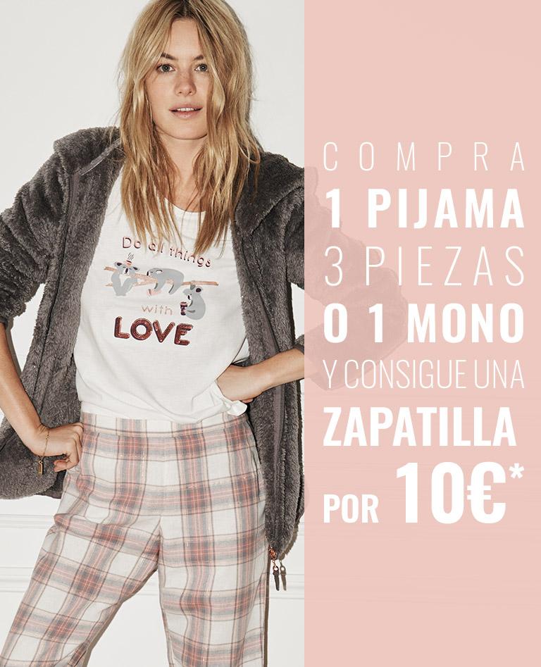 Compra 1 pijama 3 piezas y consigue una zapatilla por 10€*