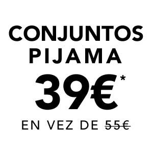 Conjuntos Pijama 39€ en vez de 55€