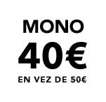MONO 40€ EN VEZ DE 50€